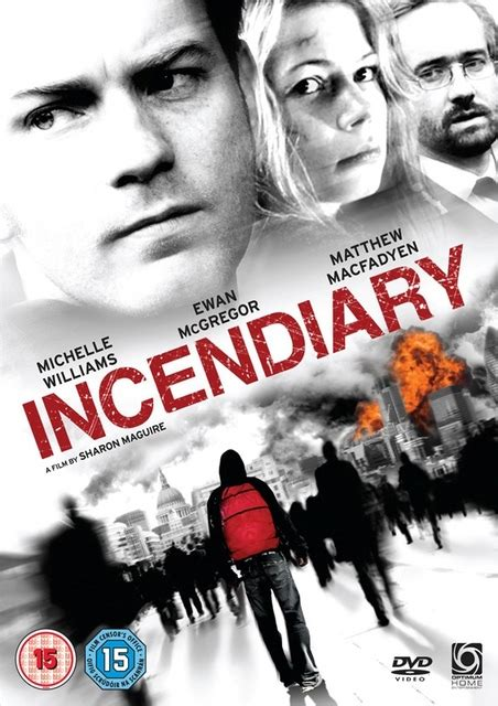 Incendiary 2008 Film Incendiary 2008