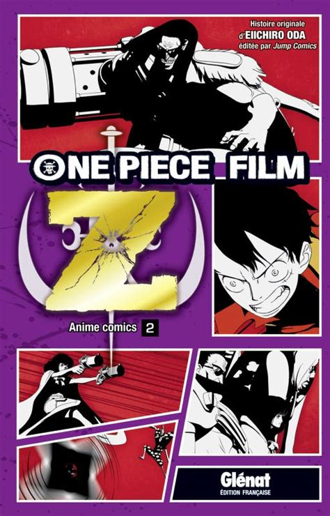 film one piece z regarder serie one piece z film anime comics bdnet com