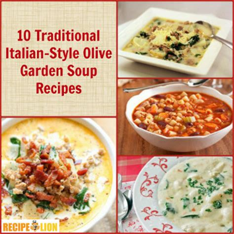 10 traditional italian style copycat olive garden soup