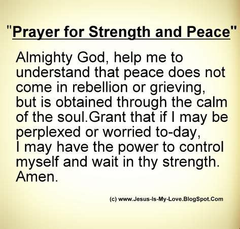 prayers of peace and comfort short christian prayers prayer for strength and peace