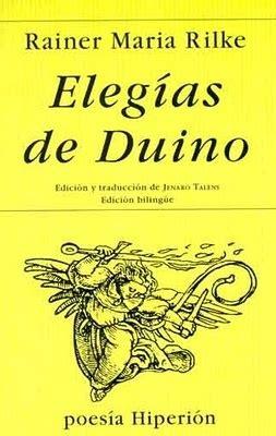 libro releer a rilke el 13 de febrero de 1923 fueron publicadas las eleg 237 as del poeta austr 237 aco du 237 no rainer maria