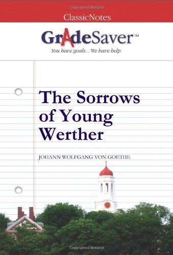 gradesaver tm classicnotes the sorrows of young werther
