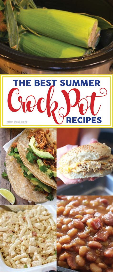 summer crock pot recipes smart school house