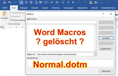 Word Vorlage Normal Word Alle Makros Sind Weg Wo Findet Die Word Vorlage Normal Dotm Programmierer Office 365
