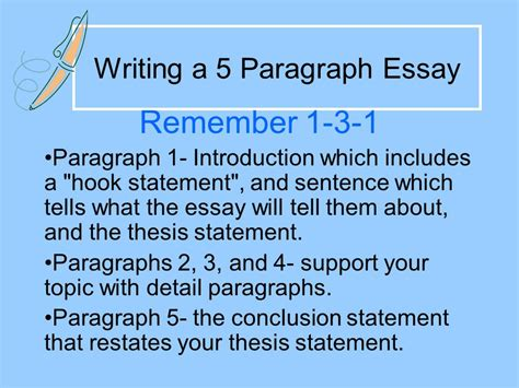 Paragraph And Essay Writing by Writing A 5 Paragraph Essay Ppt