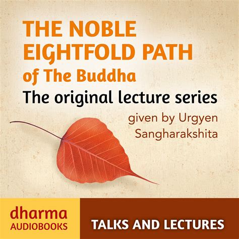 eightfold books the noble eightfold path of the buddha dharma audiobooks
