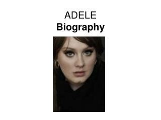 adele the biography amazon ppt adele biography powerpoint presentation id 5338039