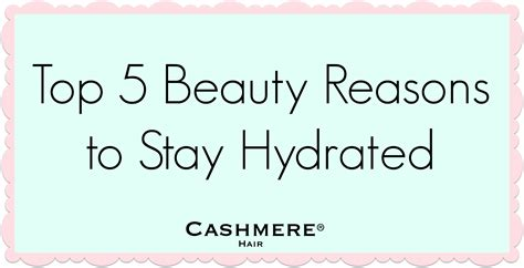 five luxurious reasons to stay 5 reasons to stay hydrated hair clip in