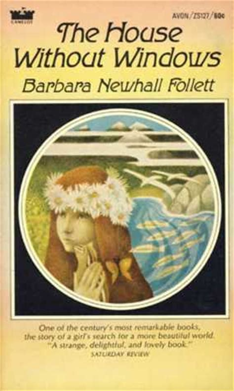 the house without windows the house without windows by barbara newhall follett reviews discussion