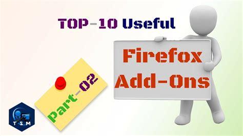 best firefox addons best firefox addons firefox extensions firefox plugins