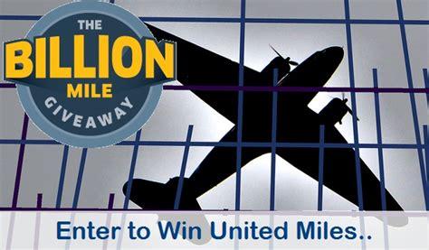 United Million Mile Giveaway - united billion mile giveaway sweepstakes sweepstakesbible