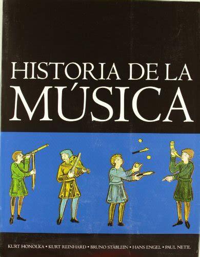 libro historia de la musica leer libro historia de la m 250 sica descargar libroslandia