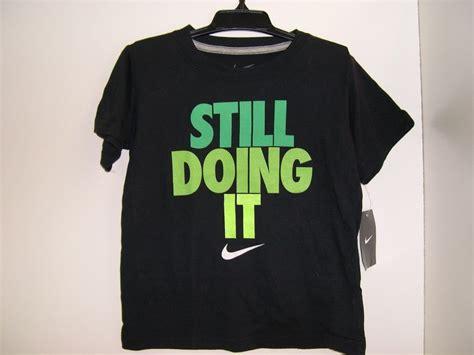 T Shirt Still Doing It Nike Blue nike boys 2t or 3t or 4t black t shirt green print still