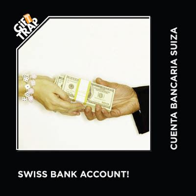 swiss bank account in the maze god bless the irs