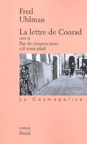 la lettre de conrad suivi de pas de resurrection sil