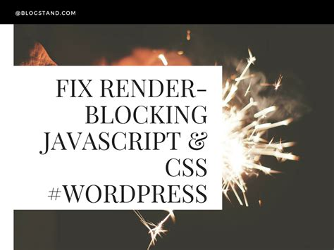 how to fix render how to fix render blocking javascript and css in