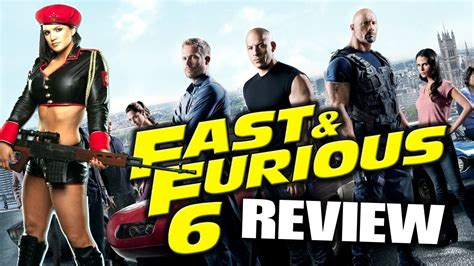 fast furious 6 movie review fast furious 6 movie review youtube