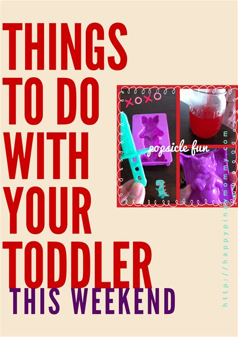 5 Things To Start Your Weekend With by Ten Things To Do With Your Toddler This Weekend Happy