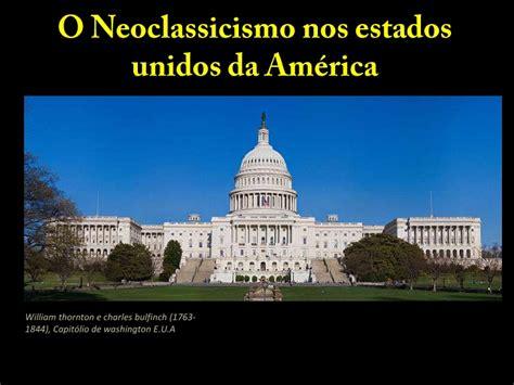 Mba Nos Estados Unidos by Neoclassicismo Nos Estados Unidos Da Am 233 Rica