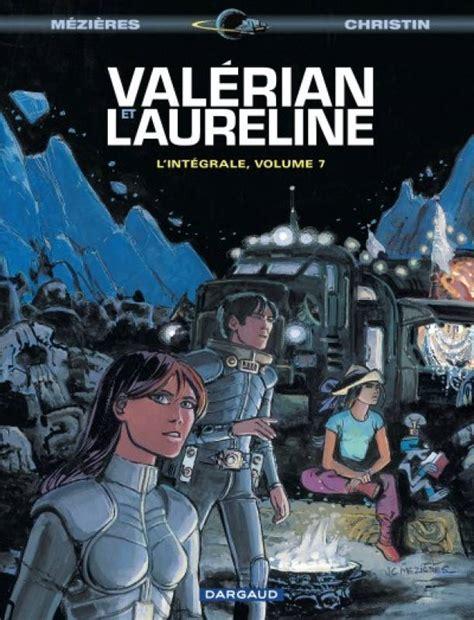 valerian laureline valerian laureline 7 int 233 grale volume 7 sceneario com