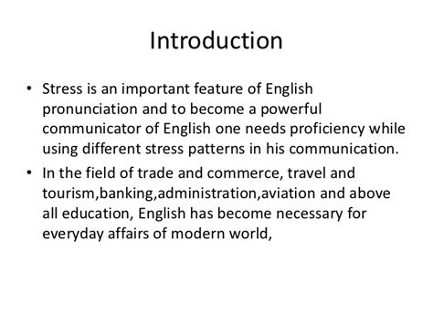a good english pronunciation word stress patterns and stress presentation