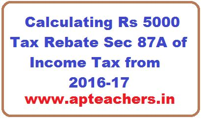 section 87a of income tax calculating rs 5000 tax rebate sec 87a of income tax from