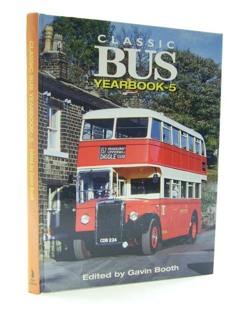 buses by design gavin booth classic bus yearbook 5 written by booth gavin stock code