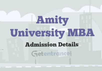 Cat Mba Entrance Details by Amity Mba Admission 2016 Getentrance