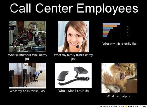 Call Center Meme - 1000 images about call center memes on pinterest call