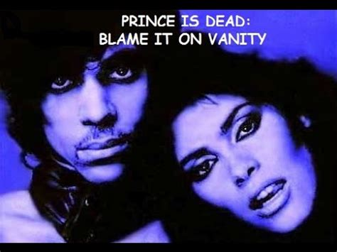 Blame It On Vanity by Prince Blame It On Vanity Hiphopgrindtv