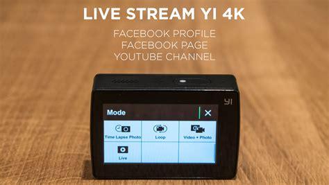 tutorial memakai gopro xiaomi how to live stream yi 4k action camera tutorial el