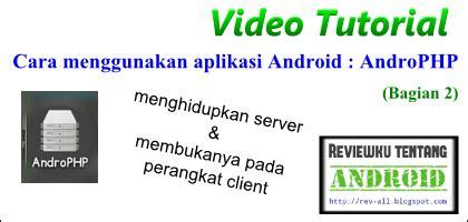 tutorial carding menggunakan android video tutorial cara menggunakan aplikasi androphp bagian