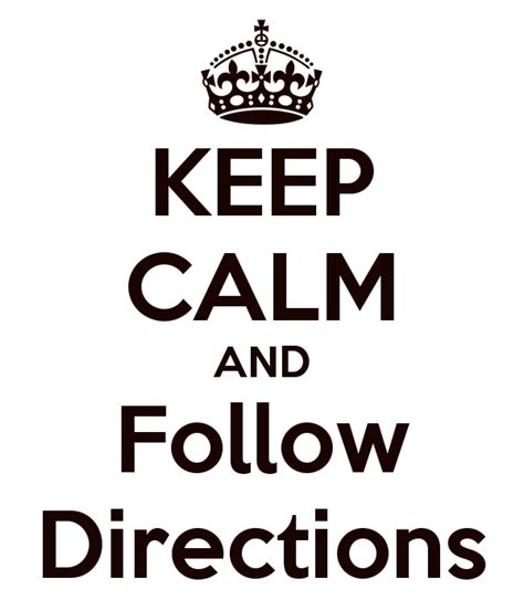 imagenes de keep calm it s friday quotes on following directions quotesgram