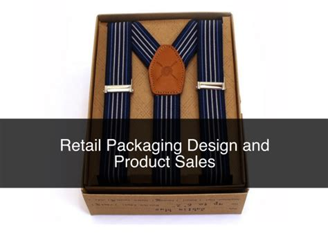 packaging design effect on sales retail packaging design and product sales