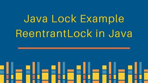 java pattern lock free download java lock exle reentrantlock journaldev