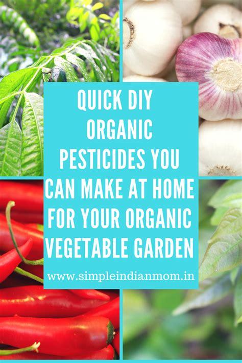 quick diy organic pesticides     home