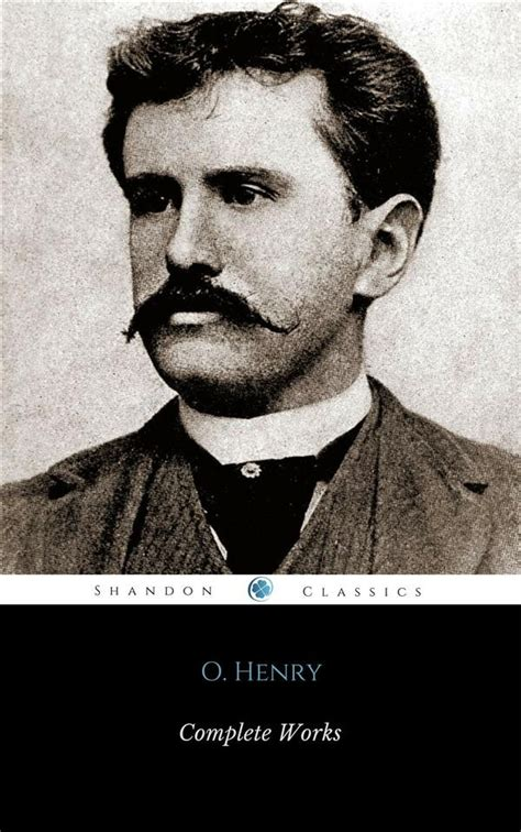 libro complete works of henry complete works of o henry shandonpress shandonpress o henry ebook bookrepublic