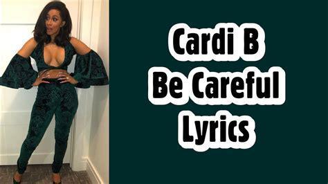 youtube cardi b lyrics cardi b be careful lyrics youtube