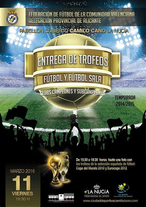 futbol sala comunidad valenciana gala de entrega de premios al f 250 tbol y f 250 tbol sala base