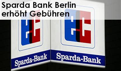 sparda bank belrin sparda bank berlin geb 252 hren ende des kostenlosen girokontos