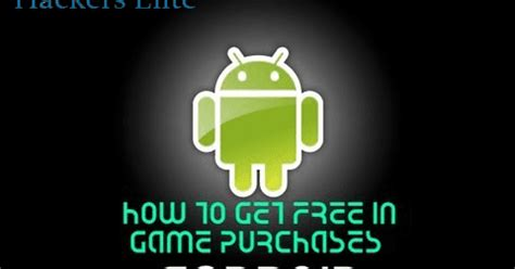 android free in app purchases how to get in app purchases for free in android hackers elite