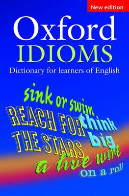 oxford idioms dictionary for 0194317234 macmillan dictionary of phrasal verbs plus by macmillan