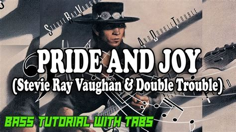 stevie ray vaughan pride  joy bass tutorial  tabs play  youtube