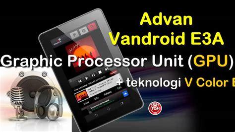 Tablet Advan Vandroid E3a advan tablet vandroid e3a android quadcore murah harga 1