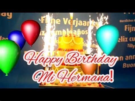 imagenes de happy birthday bro la mejor canci 243 n de cumplea 241 os para mi hermana youtube