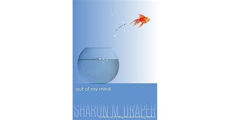 my mind book books out of my mind by m draper reviews discussion