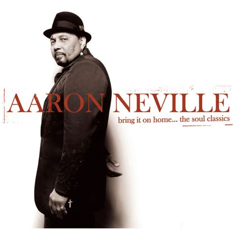 bring it on home the soul classics aaron neville