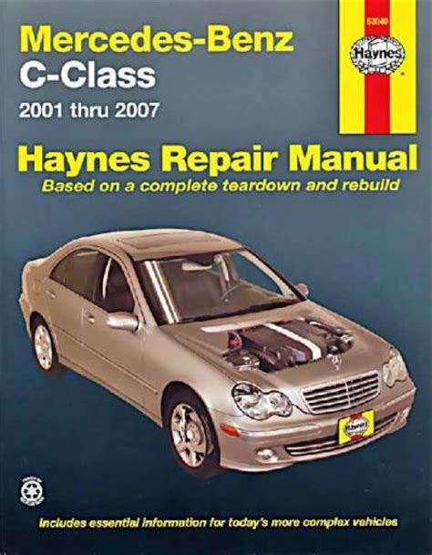 mercedes benz c class w203 2001 2007 haynes service repair manual sagin workshop car manuals