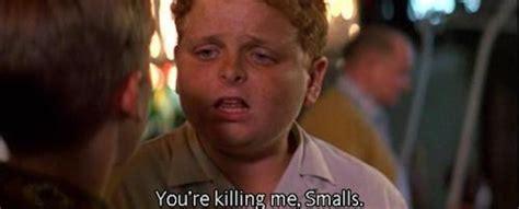 You Re Killin Me Smalls Meme - killing me smalls gallery