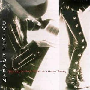 buenas noches from a lonely room dwight yoakam buenas noches from a lonely room at discogs